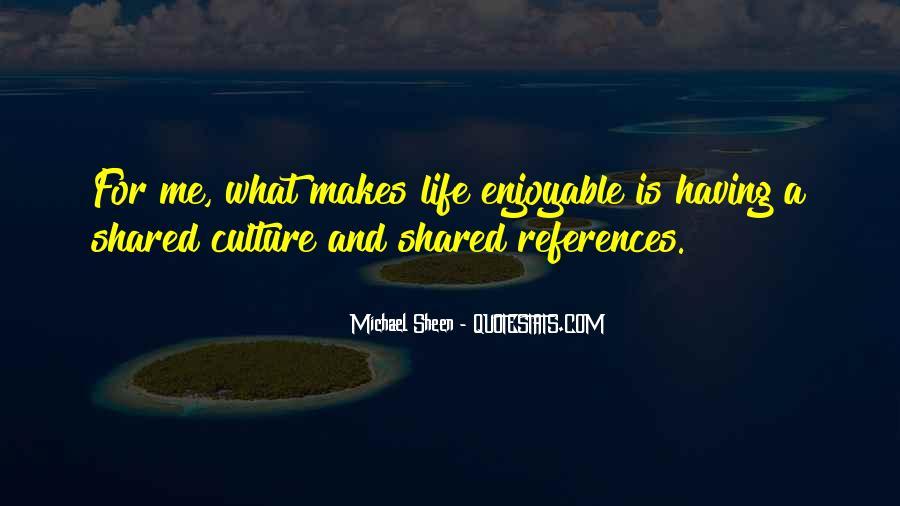 Enjoyable Quotes #250782
