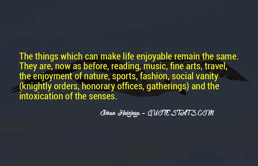 Enjoyable Quotes #267724