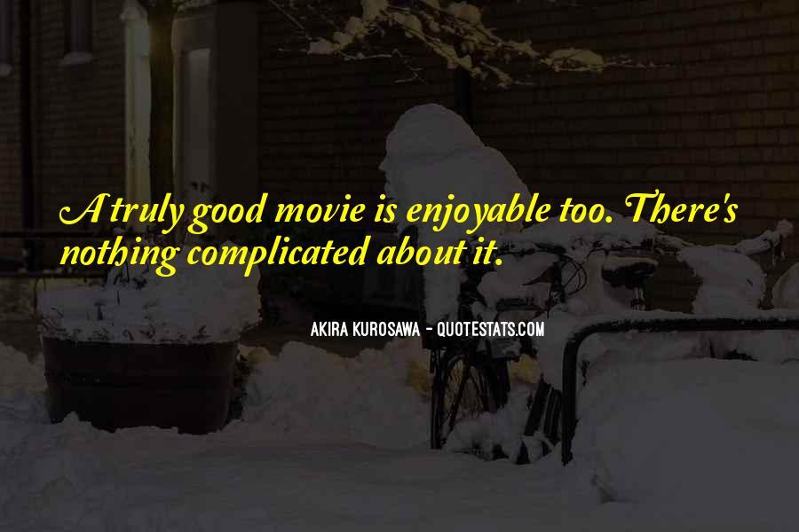 Enjoyable Quotes #28736