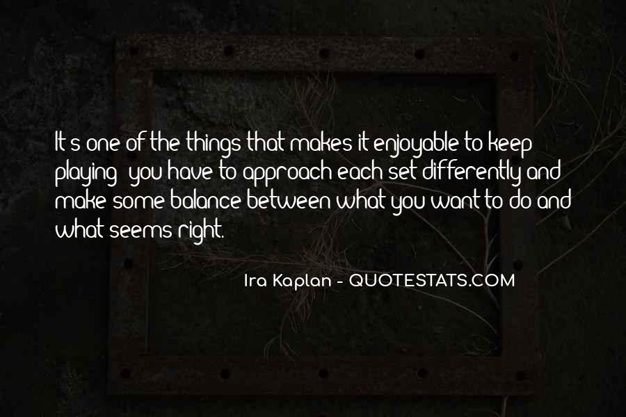 Enjoyable Quotes #314879