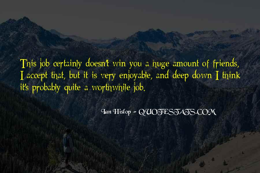 Enjoyable Quotes #326856