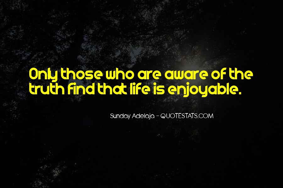 Enjoyable Quotes #334642