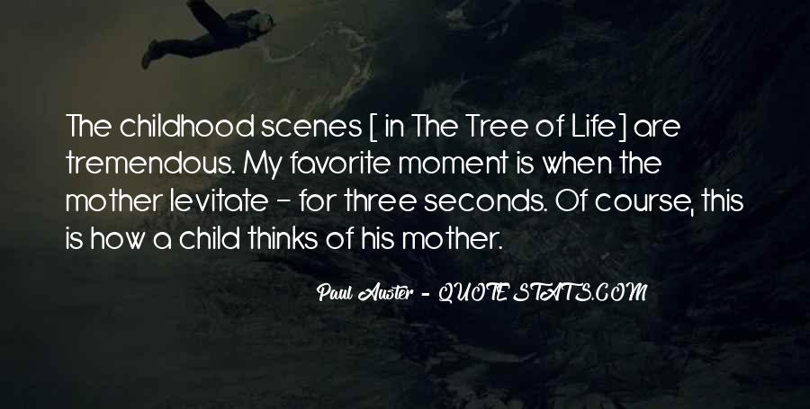 Quotes About The Life Of A Tree #1010211