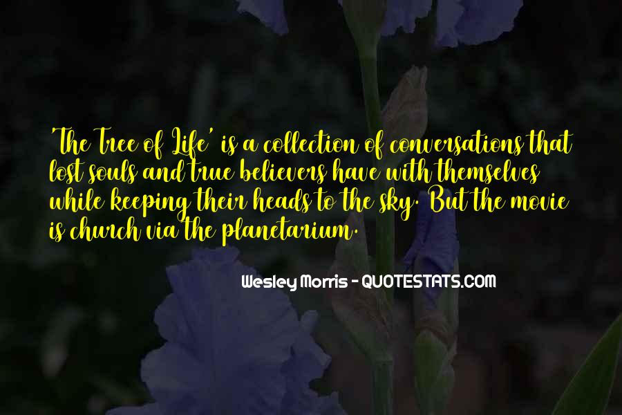 Quotes About The Life Of A Tree #106204