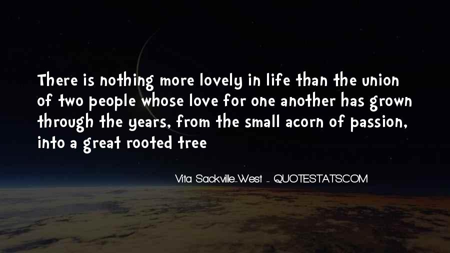 Quotes About The Life Of A Tree #1102565