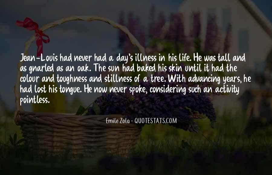 Quotes About The Life Of A Tree #1173369