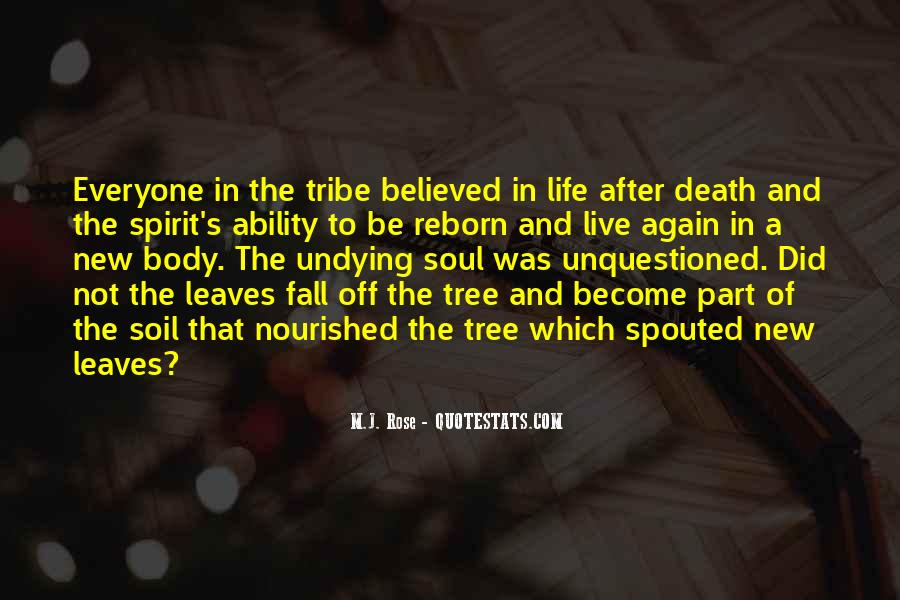 Quotes About The Life Of A Tree #1185176