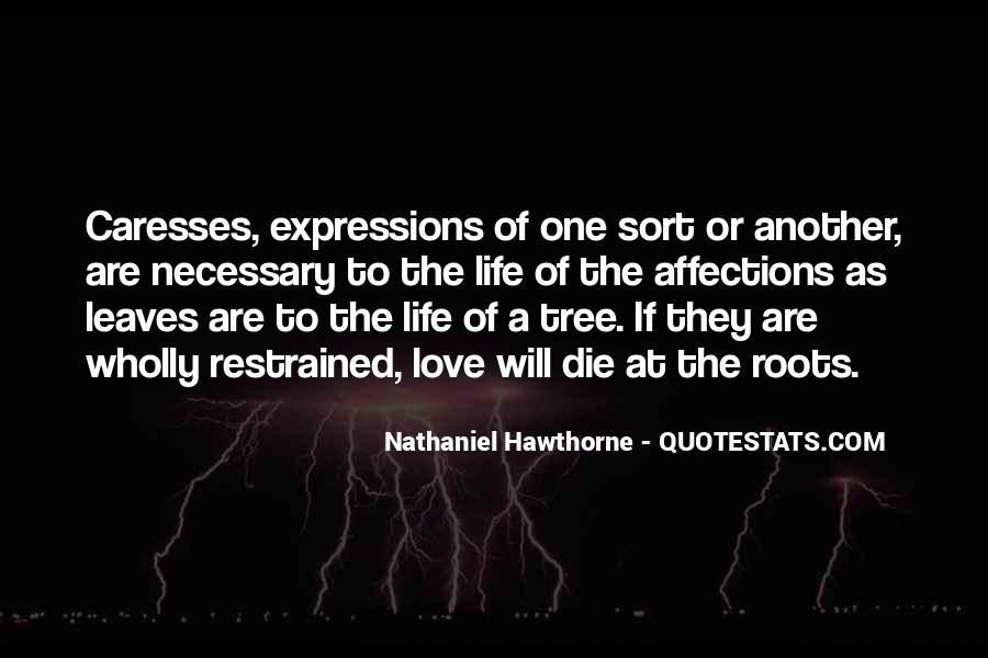 Quotes About The Life Of A Tree #1219923