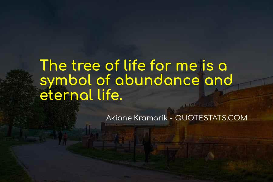 Quotes About The Life Of A Tree #209276