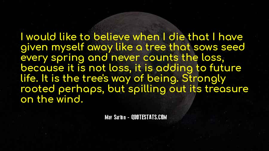 Quotes About The Life Of A Tree #323536