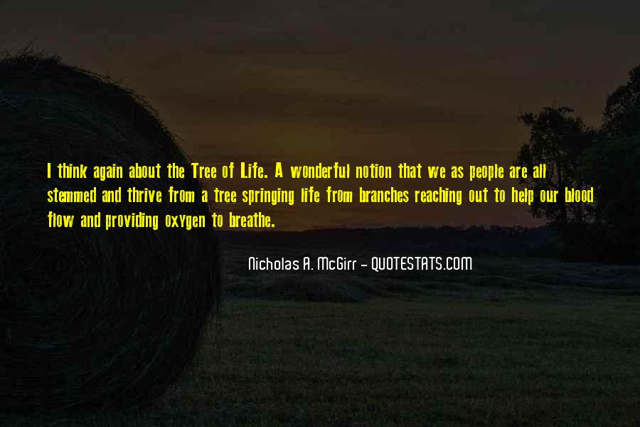 Quotes About The Life Of A Tree #499326