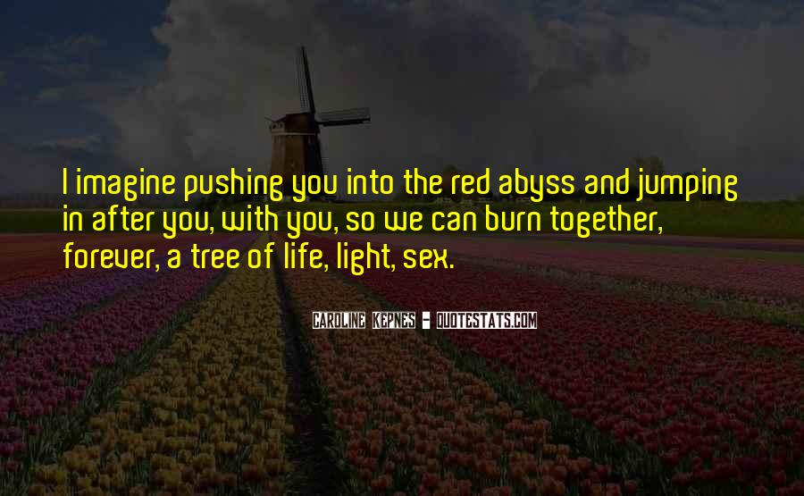 Quotes About The Life Of A Tree #609870