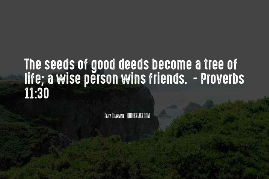 Quotes About The Life Of A Tree #92543