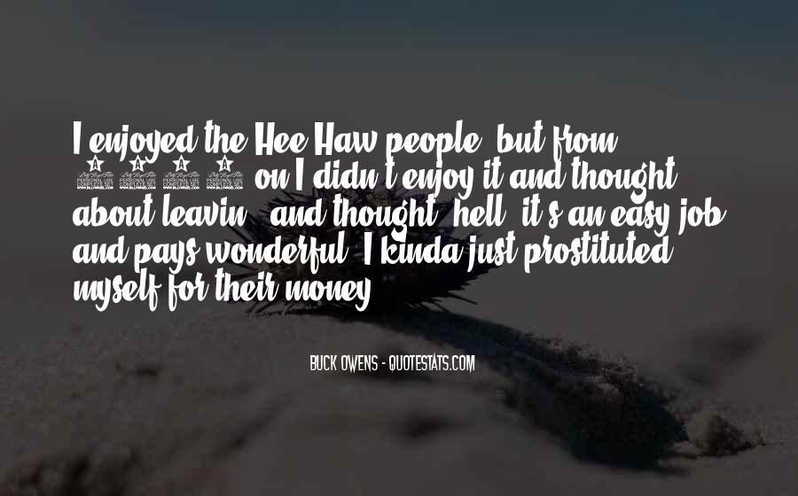 Enjoyed Myself Quotes #1026139