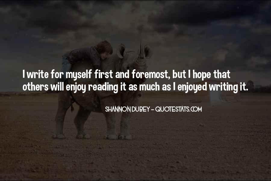 Enjoyed Myself Quotes #1193793