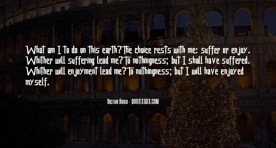 Enjoyed Myself Quotes #1242413