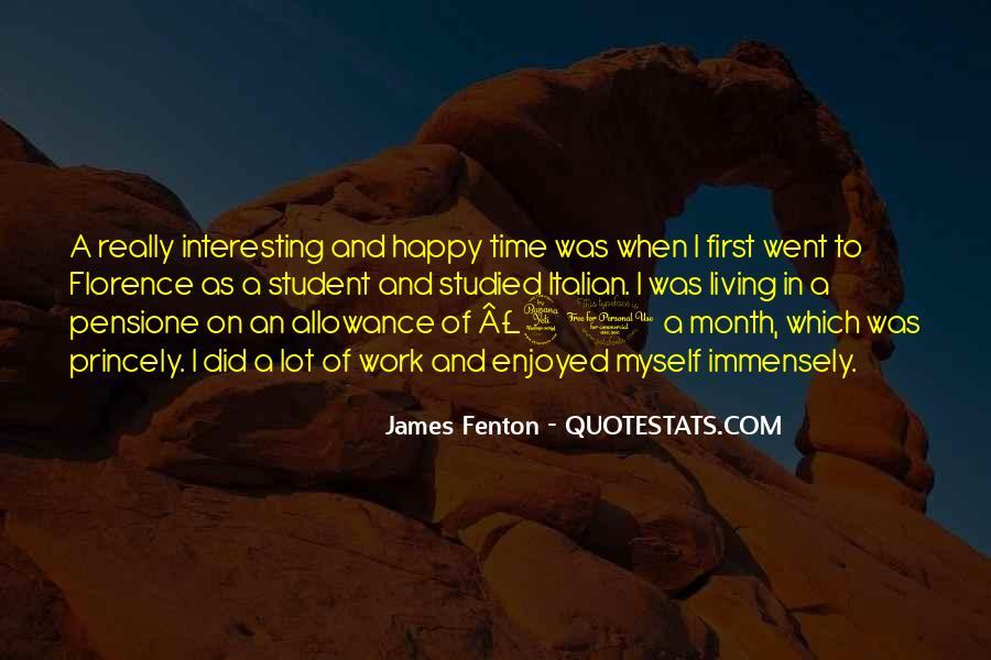 Enjoyed Myself Quotes #1245644