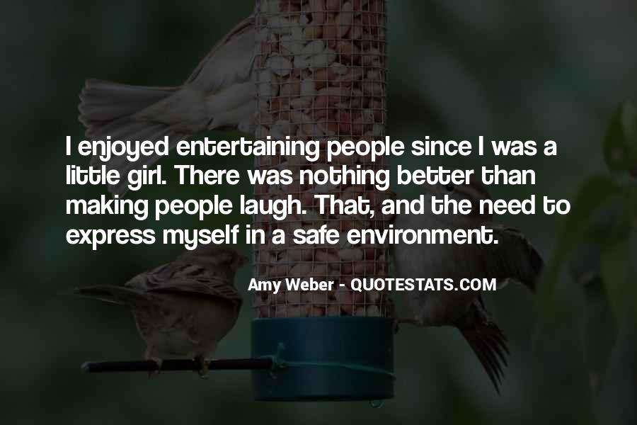 Enjoyed Myself Quotes #1285541