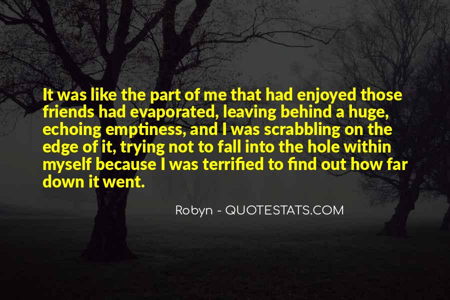 Enjoyed Myself Quotes #1337542