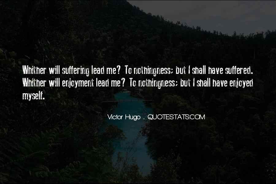 Enjoyed Myself Quotes #1408523