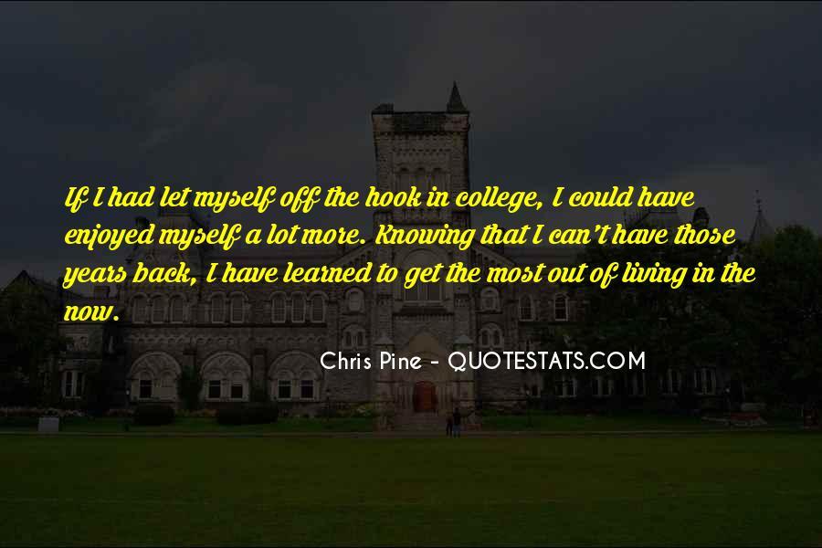 Enjoyed Myself Quotes #1736540
