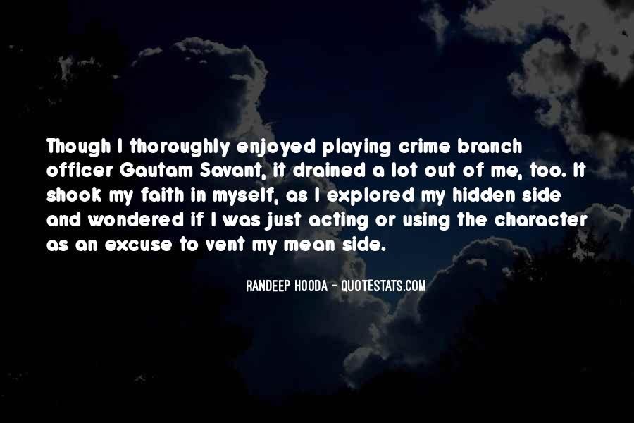 Enjoyed Myself Quotes #1753771