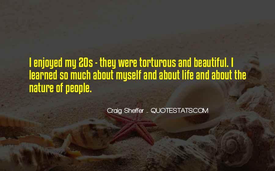 Enjoyed Myself Quotes #278602