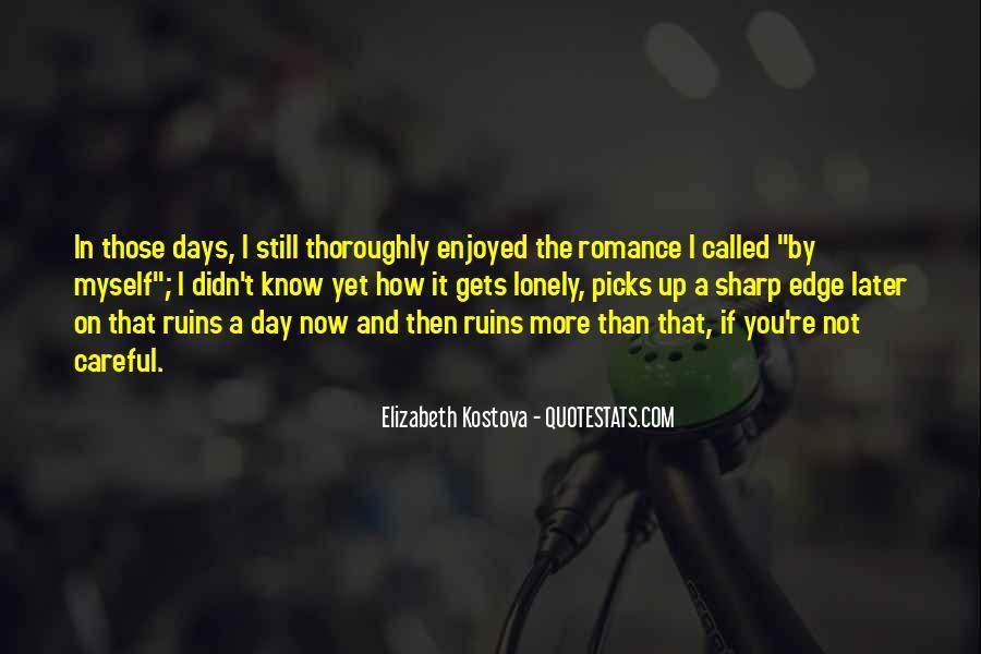 Enjoyed Myself Quotes #340102