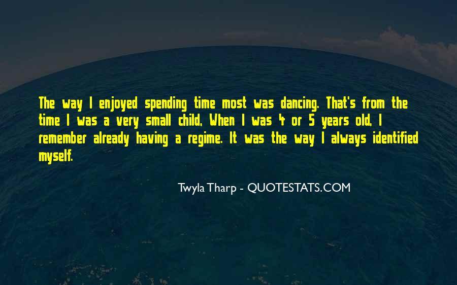 Enjoyed Myself Quotes #352426