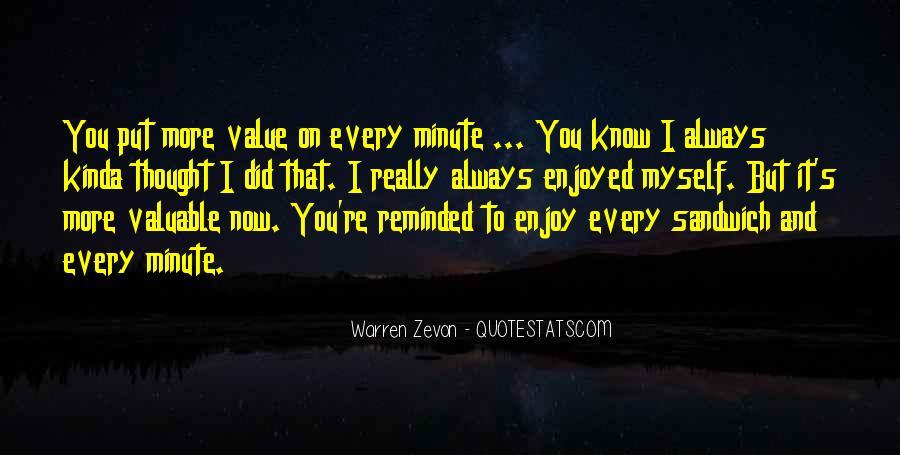 Enjoyed Myself Quotes #373450