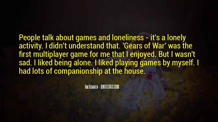 Enjoyed Myself Quotes #403276