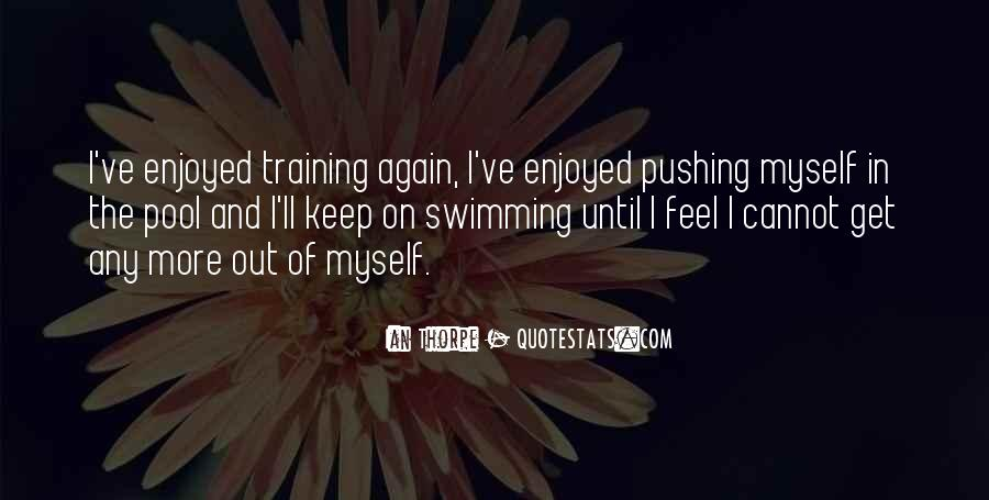 Enjoyed Myself Quotes #500265