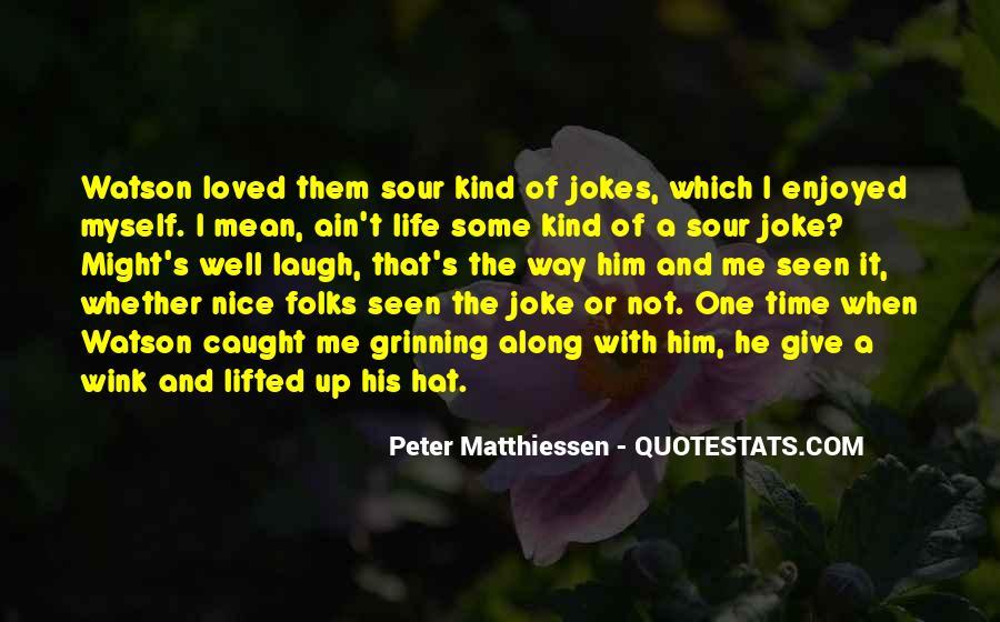 Enjoyed Myself Quotes #57596