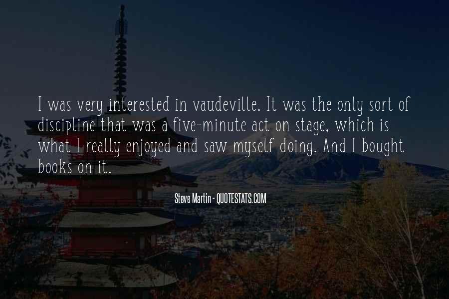 Enjoyed Myself Quotes #991173