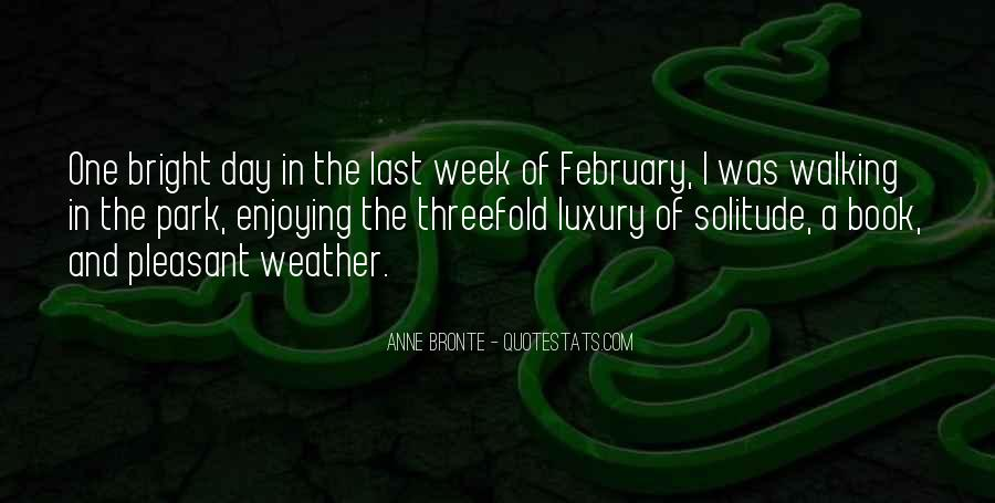 Enjoying The Weather Quotes #1199214