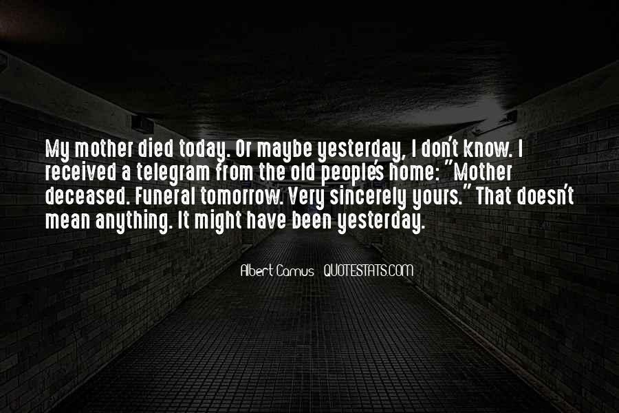 Quotes About If You Died Tomorrow #1011818