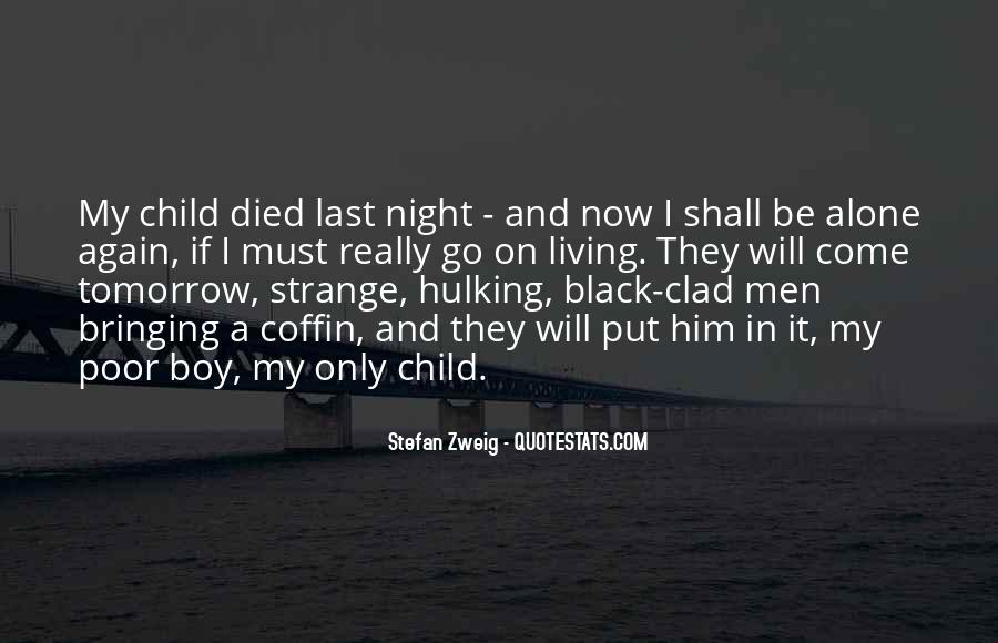 Quotes About If You Died Tomorrow #1280190