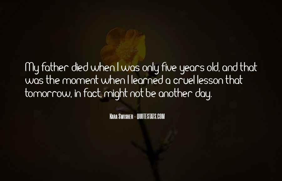 Quotes About If You Died Tomorrow #1331978