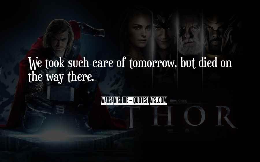 Quotes About If You Died Tomorrow #188222