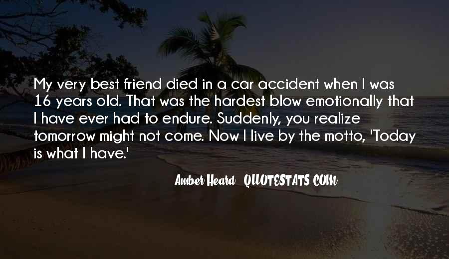 Quotes About If You Died Tomorrow #419646