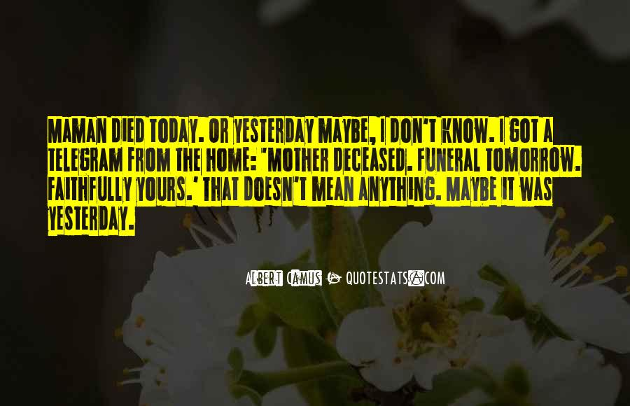 Quotes About If You Died Tomorrow #799265