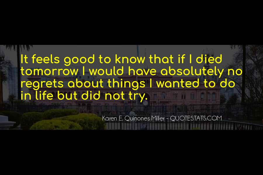 Quotes About If You Died Tomorrow #905101