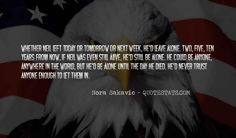 Quotes About If You Died Tomorrow #93692