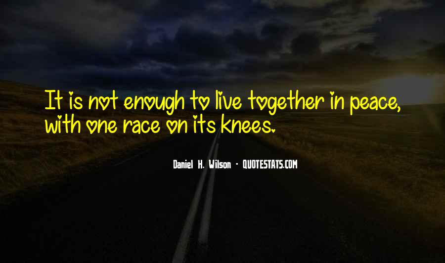 Enough To Quotes #2742