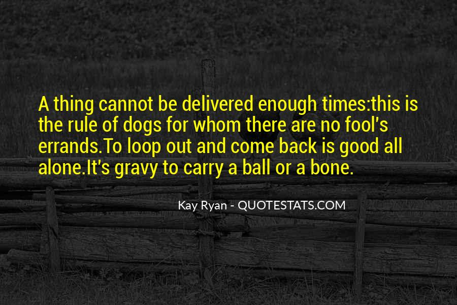 Enough To Quotes #8464