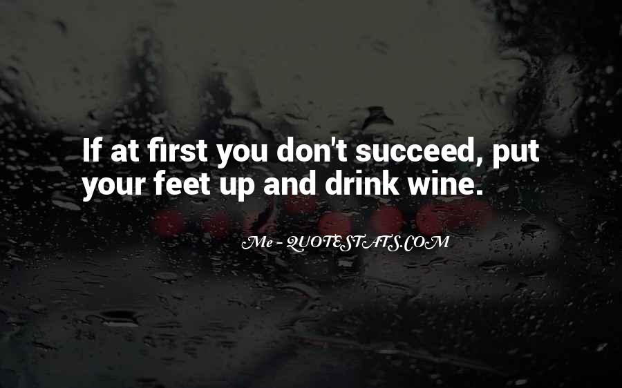 Quotes About If At First You Don Succeed #1062486