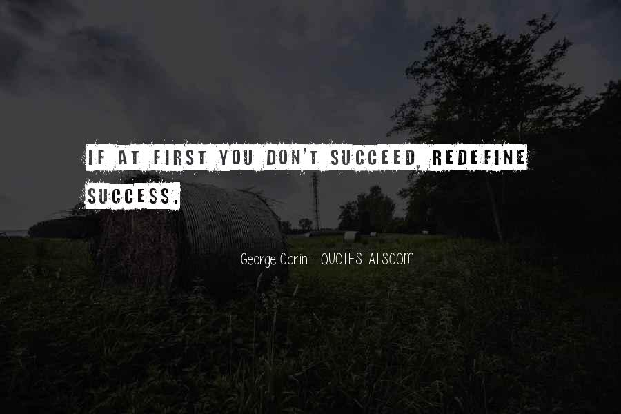 Quotes About If At First You Don Succeed #1132340