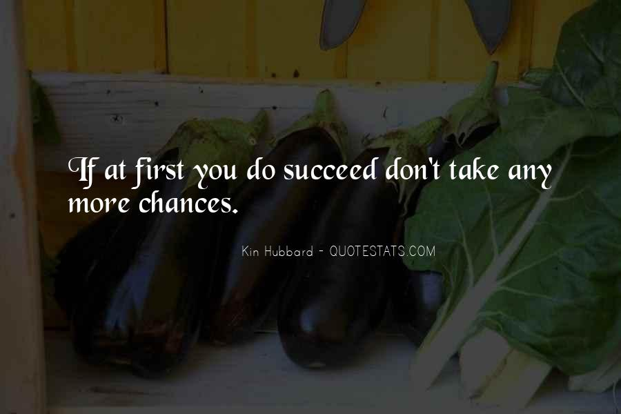 Quotes About If At First You Don Succeed #1351196