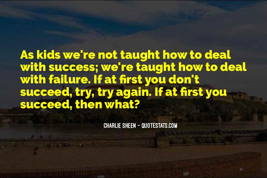 Quotes About If At First You Don Succeed #1461309