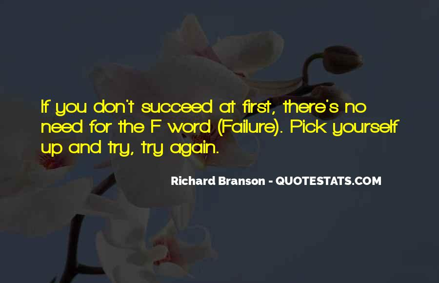 Quotes About If At First You Don Succeed #1482301